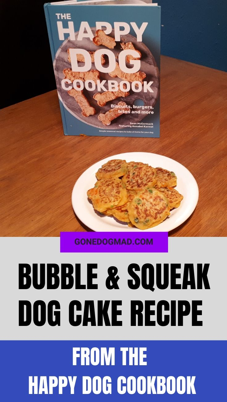 bubble and squeak dog cakes